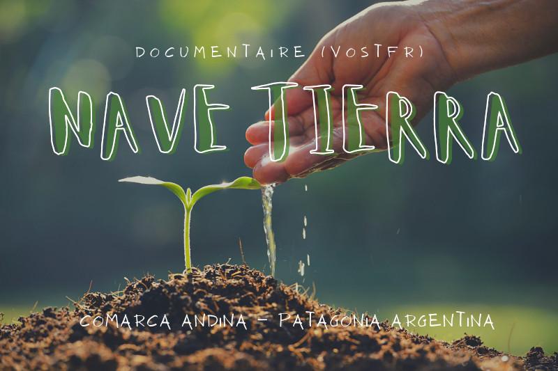 """DOCUMENTAIRE """"NAVE TIERRA"""" (VOSTFR)"""